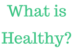 What is Healthy-